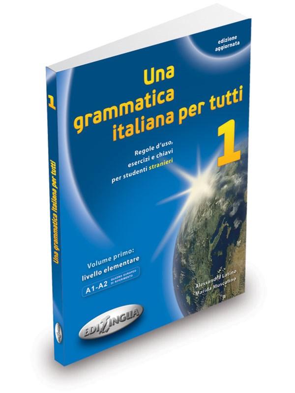 Una grammatica italiana per tutti 1 (edizione aggiornata